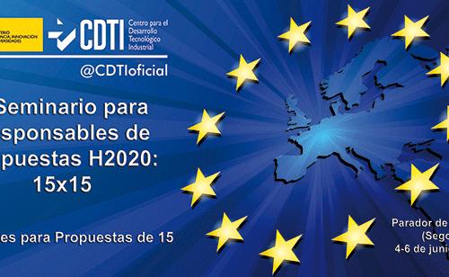 """Segunda edición del """"Seminario para Responsables de Propuestas Horizonte 2020: 15×15"""" – 4, 5 y 6/06/2019"""